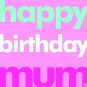 Birthday Card - Happy Birthday Mum